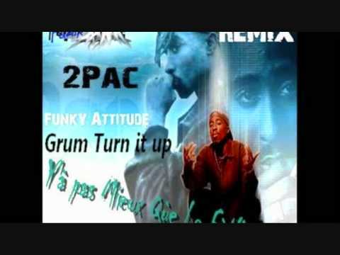 Grum-Turn it up remix 2pac Funk