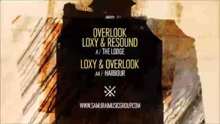 Loxy & Overlook