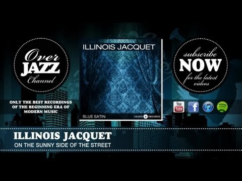 Illinois Jacquet - On the Sunny Side of the Street (1951)