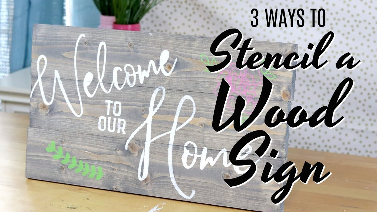 3 Ways To Stencil A Wood Sign Youtube