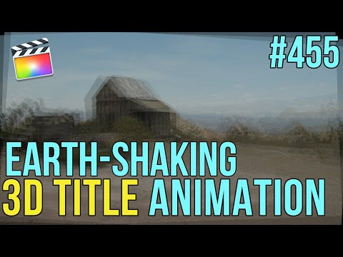MBS Ep 455:  Create Earth-Shaking 3D Title Animations