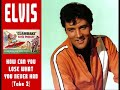 Elvis Presley - How Can You Lose What You Never Had (Take 2)