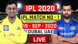 Live: Mumbai indians vs Chennai super kings 1st Match Live IPL 2020 UAE • Live CSK Vs MI
