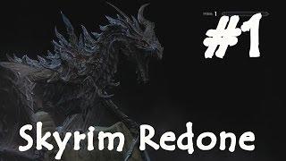 Skyrim Redone # 1 Попасть в Ривервуд.