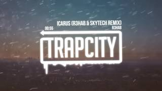 Repeat youtube video R3HAB - Icarus (R3HAB & Skytech Remix)