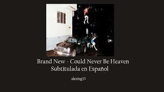Brand New - Could Never Be Heaven [ Lyrics + Subtitulado español ]