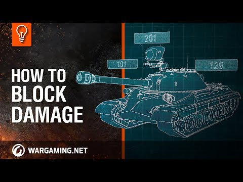 World of Tanks – How to Block Damage