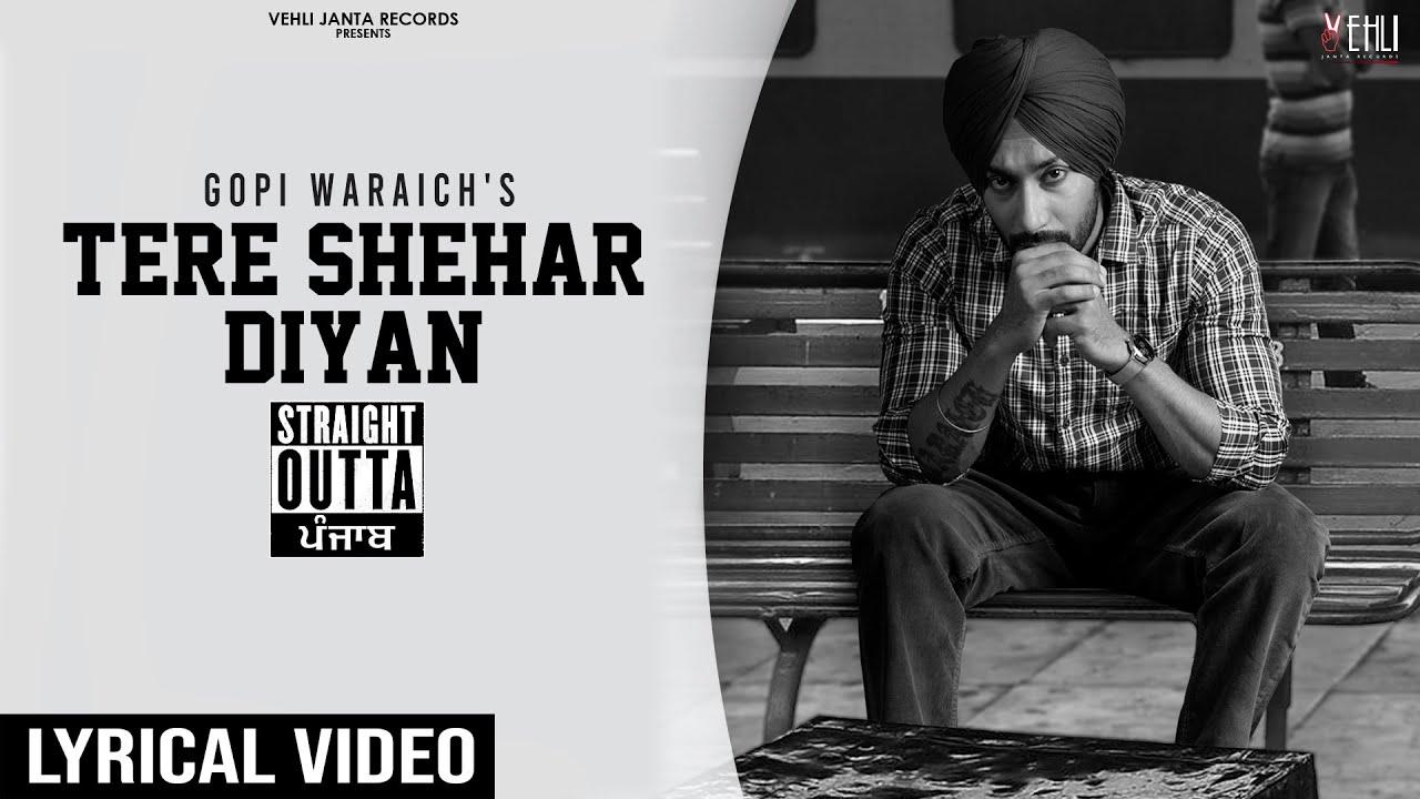Tere Shehar Diyan (Lyrical Video) | Gopi Waraich | Vehli Janta | New Punjabi Songs 2021