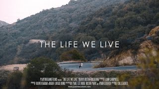 THE LIFE WE LIVE - JUSTIN ESCALONA
