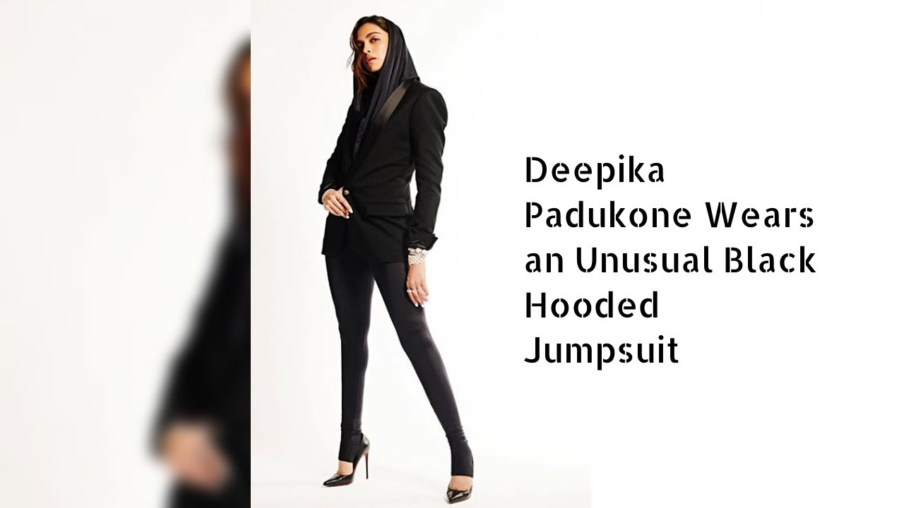 Deepika Padukone Wears an Unusual Black Hooded Jumpsuit ...