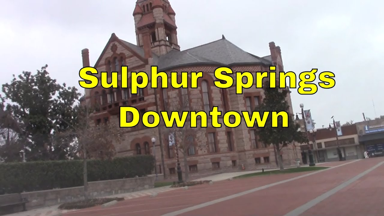 Sulphur Springs TX Downtown Driving Tour Small Rural Country Towns Texas USA Jamesss Today