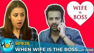 When Wife is the BOSS | S01E26 | Karan Veer Mehra | Barkha Sengupta