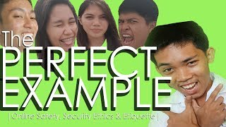 The 'PERFECT EXAMPLE' | Online Safety, Security, Ethics & Etiquette |