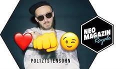 POL1Z1STENS0HN - herz und faust und zwinkerzwinker | NEO MAGAZIN ROYALE mit Jan Böhmermann - ZDFneo