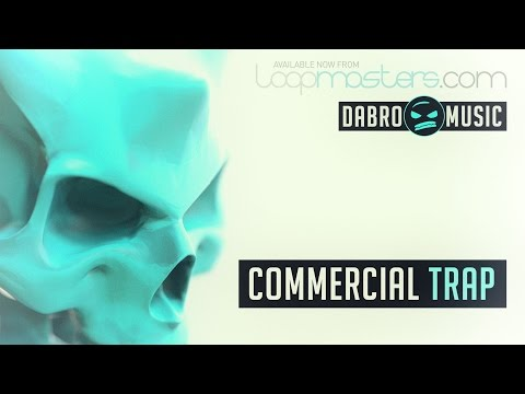 'Commercial Trap' By DABRO Music - Trap Drums & Urban Samples And Loops