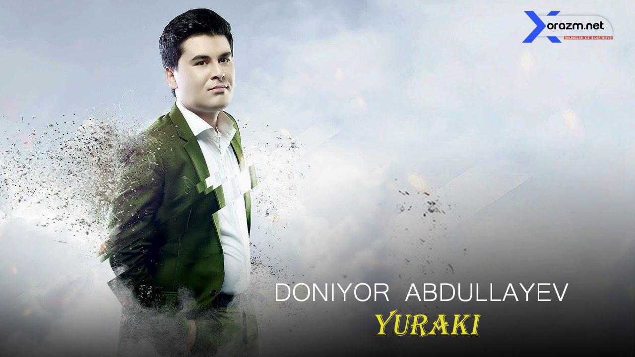 Doniyor Abdullayev - Yuraki  | Дониёр Абдуллаев - Юраки (music version)