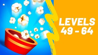 Popcorn Burst Game 3 Stars Walkthrough Level 49-64