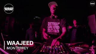 Waajeed Boiler Room Monterrey DJ Set