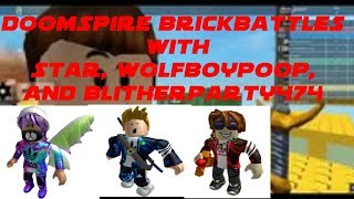 Roblox #53 Doomspire Brickbattles: With Star, WolfBoyPoop, and BlitherParty474
