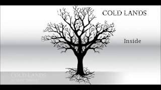 "Cold Lands - INSIDE (FullAlbum 2013) Buy ""INSIDE"" on: Itunes: https://itunes.apple.com/fr/album/inside/717281492 Google Play: ..."