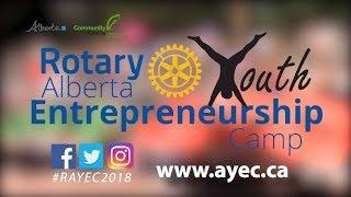 Rotary Alberta Youth Entrepreneurship Camp 2018