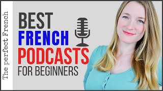 Best French podcasts for beginners | Learn French