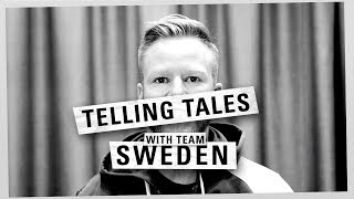 Telling Tales with… Team Sweden