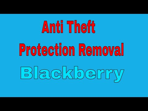 Blackberry Z10 Anti Theft Protection Removal bypass id 2018