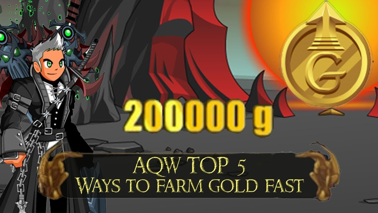 AQW Top 5 Ways To Farm Gold Fast 2019