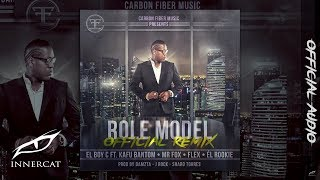 El Boy C - Role Model (feat. Kafu Banton, Flex, Mr Fox & El Rookie)