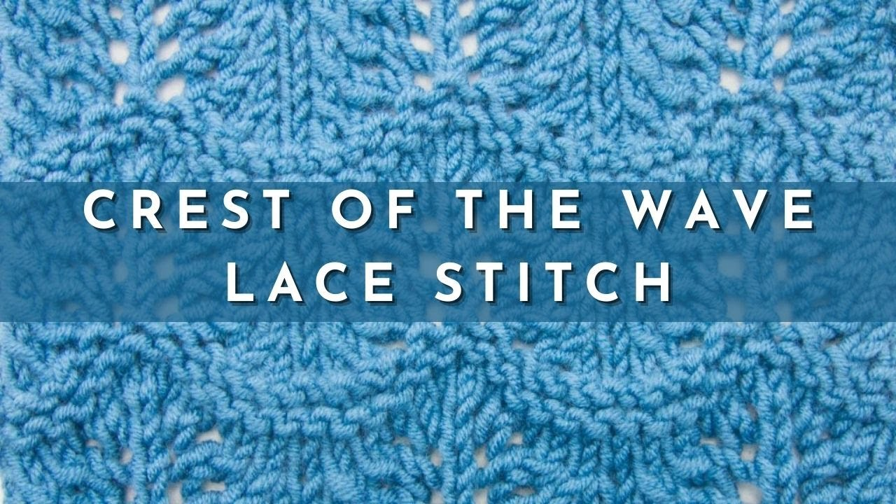 The Crest of the Wave Lace Stitch :: Knitting Stitch #527 :: Left ...