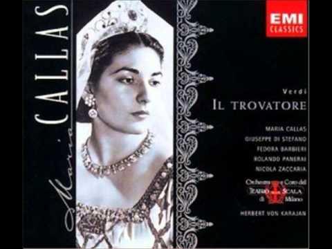Il Trovatore [part 1 of 4] - Callas, di Stefano (1956 studio recording - cond. Herbert von Karajan)