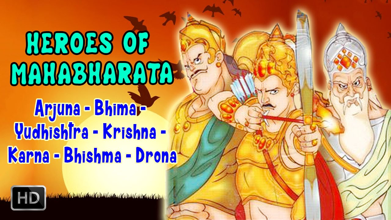 Heroes Of Mahabharata Epic Arjuna Bhima Krishna Karna Bhishma Drona Animated Full Movie Youtube