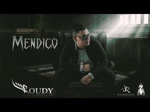 Roudy – Mendigo [Lyric Video]