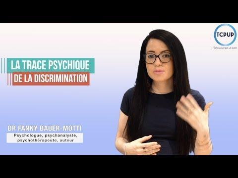 La trace psychique de la discrimination - Dr Fanny Bauer-Motti