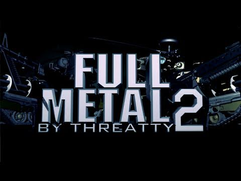 FULL METAL 2 - Bad Company 2 Montage by Threatty