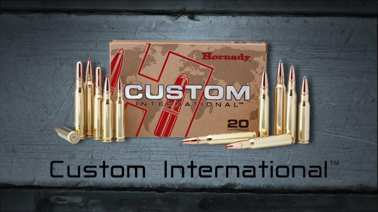 Hornady® Custom International™ Ammunition