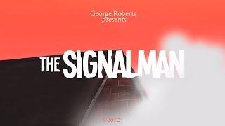 The Signalman - Short Animated Film