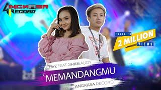 Memandangmu Viral Tiktok Bulan Bawa Bintang Menari Jihan Audy Feat Fayz MP3