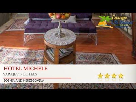 Hotel Michele - Sarajevo Hotels, Bosnia and Herzegovina