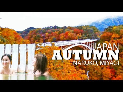 Autumn in Japan - Naruko Onsen