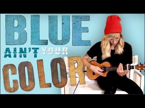 Blue Ain't Your Color - Sarah Blackwood (Keith...