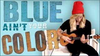 Blue Ain't Your Color Sarah Blackwood Keith Urban Cover