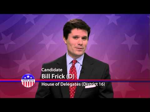 Bill Frick (D), Candidate for Maryland House of Delegates  District 16