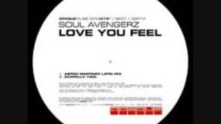 Soul Avengerz - Love You Feel (Original Mix)