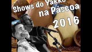 Trechos dos bastidores e shows que o Yakko Sideratos fez no feriado...