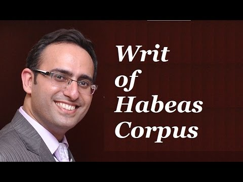 Introduction to Writ Of Habeas Corpus Video