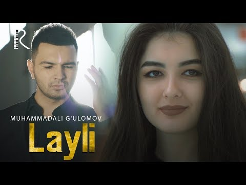 Muhammadali G'ulomov - Layli | Мухаммадали Гуломов - Лайли