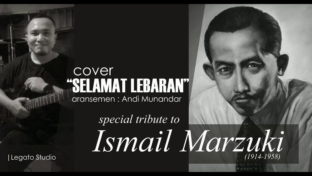 Selamat Lebaran 1950 Ismail Marzuki Legato Studio Youtube
