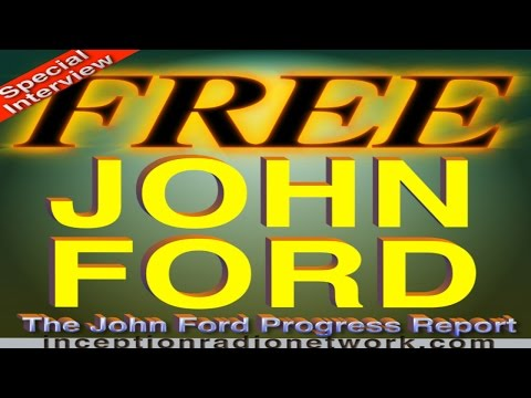 John Ford - Railroading A Ufologist - John Ford Progress Report